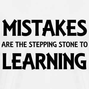 Mistakes are the stepping stone to success Long sleeve shirts - Men's Premium T-Shirt