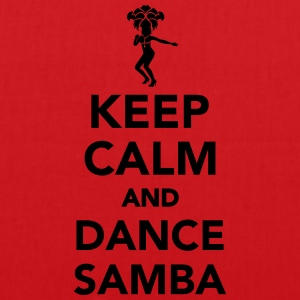 Keep calm and dance Samba T-Shirts - Stoffbeutel