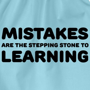 Mistakes are the stepping stone to learning T-Shirts - Turnbeutel