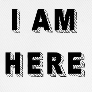 I am here - Baseballkappe