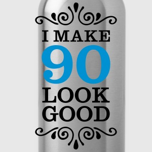 I Make 90 Look Good Magliette - Borraccia
