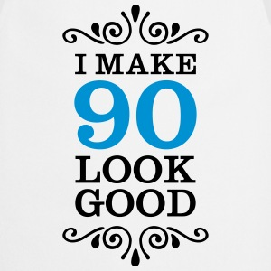 I Make 90 Look Good Magliette - Grembiule da cucina