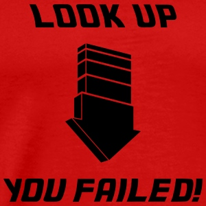 Look Up - Fail Tops - Männer Premium T-Shirt