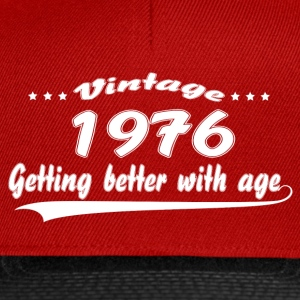 Vintage 1976 Getting Better With Age T-Shirts - Snapback Cap
