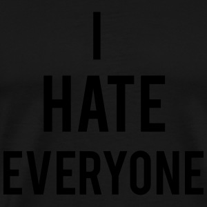 Hate Everyone Gensere - Premium T-skjorte for menn