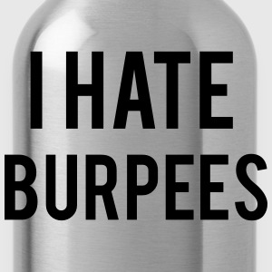 I Hate Burpees T-shirts - Vattenflaska