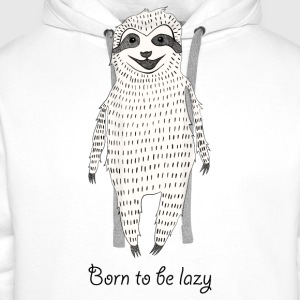 White Born to be lazy Tops - Men's Premium Hoodie