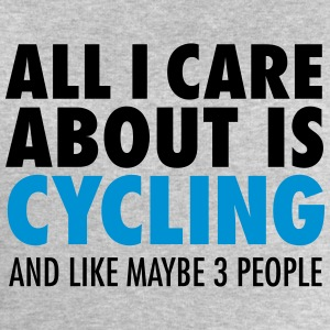 All I Care About Is Cycling... T-Shirts - Men's Sweatshirt by Stanley & Stella