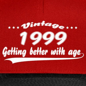 Vintage 1999 Getting Better With Age T-Shirts - Snapback Cap