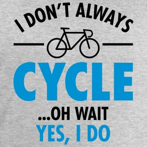 I Don\'t Always Cycle - Oh Wait, Yes I Do T-shirts - Herresweatshirt fra Stanley og Stella