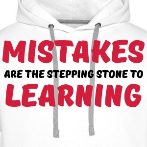 Mistakes are the stepping stone to learning Langarmshirts - Männer Premium Hoodie