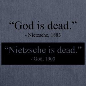 God is Dead - Nietzsche is dead T-Shirts - Schultertasche aus Recycling-Material