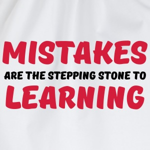 Mistakes are the stepping stone to learning Tee shirts - Sac de sport léger
