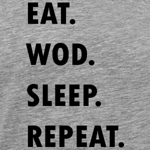 Eat. WOD. Sleep. Repeat. - Männer Premium T-Shirt