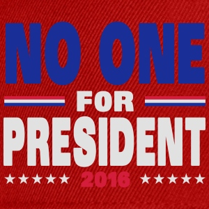 No one for president 2016 T-shirts - Snapbackkeps