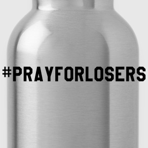 Pray for losers T-shirts - Drikkeflaske