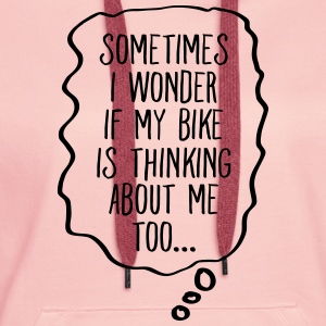 Thinking About My Bike T-shirts - Dame Premium hættetrøje