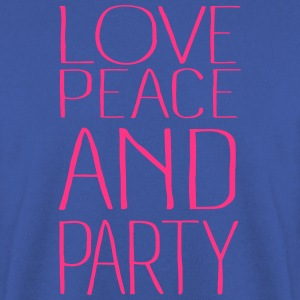 love peace and party - Männer Pullover