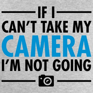 If I Can\'t Take My Camera - I\'m Not Going T-Shirts - Men's Sweatshirt by Stanley & Stella