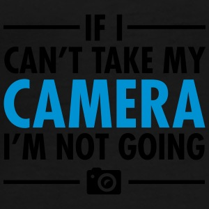 If I Can\'t Take My Camera - I\'m Not Going Bouteilles et Tasses - T-shirt Premium Homme