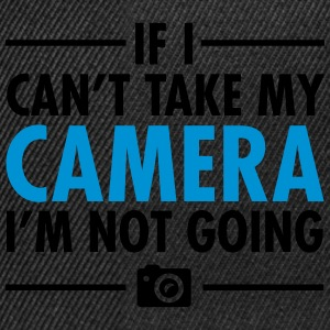 If I Can\'t Take My Camera - I\'m Not Going Kopper & tilbehør - Snapback-caps