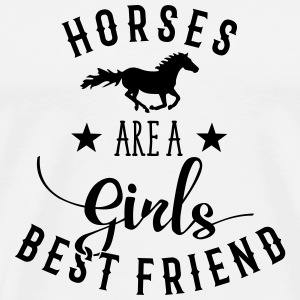 Horses Are A Girls Best Friend Tassen & Zubehör - Männer Premium T-Shirt