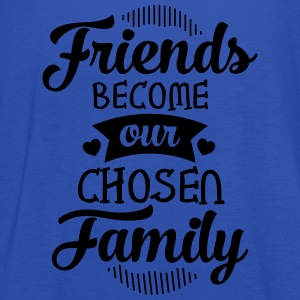 Friends Become Our Chosen Family T-Shirts - Women's Tank Top by Bella