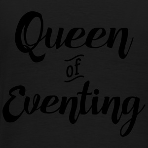 Queen of Eventing Pullover & Hoodies - Männer Premium T-Shirt