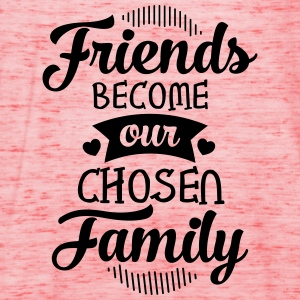 Friends Become Our Chosen Family T-shirts - Vrouwen tank top van Bella