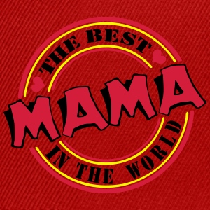 Mama The best in the worl Taschen & Rucksäcke - Snapback Cap