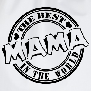 Mama The best in the worl Pullover & Hoodies - Turnbeutel