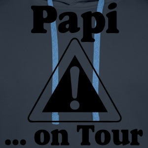 Vatertag ,Papi on Tour T-Shirts - Männer Premium Hoodie