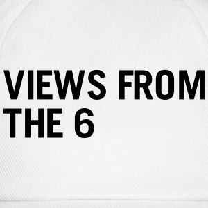Views from the 6 T-Shirts - Baseball Cap