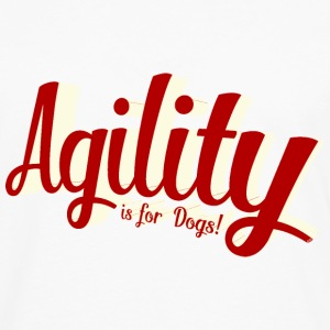 agility is for dogs T-Shirts - Männer Premium Langarmshirt