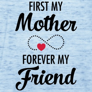 First My Mother - Forever My Friend Camisetas - Camiseta de tirantes mujer, de Bella