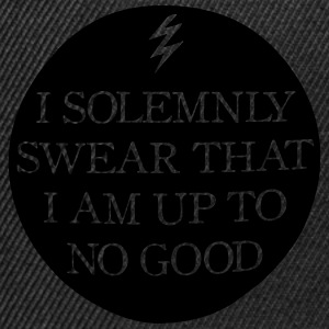 I Solemnly Swear That I Am Up To No Good T-Shirts - Snapback Cap
