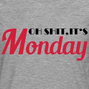 Oh shit, it's monday! T-Shirts - Men's Premium Longsleeve Shirt