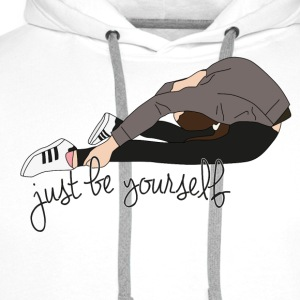 just be yourself - Männer Premium Hoodie