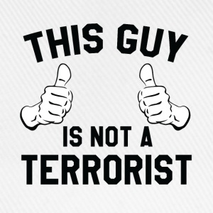 This Guy is not a Terrorist - Baseball Cap