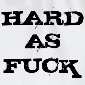 Hard as Fuck T-Shirts - Turnbeutel