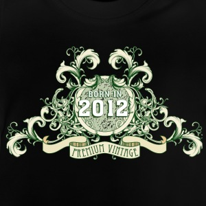 042016_born_in_the_year_2012c T-Shirts - Baby T-Shirt
