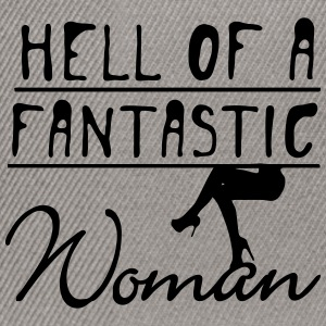 Hell of a fantastic woman T-Shirts - Snapback Cap