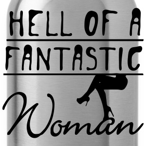 Hell of a fantastic woman T-Shirts - Water Bottle