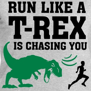 Run Like A T Rex Is Chasing You Tee shirts - Sweat-shirt Homme Stanley & Stella