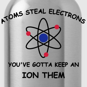 Atoms steal electrons 3 c T-Shirts - Water Bottle