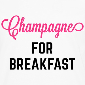 Champagne For Breakfast Funny Quote Tops - Men's Premium Longsleeve Shirt