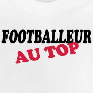 Footballeur au top Shirts - Baby T-shirt