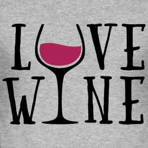 Love Wine Quote Gensere - Slim Fit T-skjorte for menn