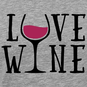 Love Wine Quote Sportkleding - Mannen Premium T-shirt