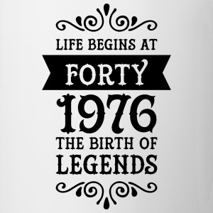 Life Begins at Forty - 1976 The Birth Of Legends T-Shirts - Mug